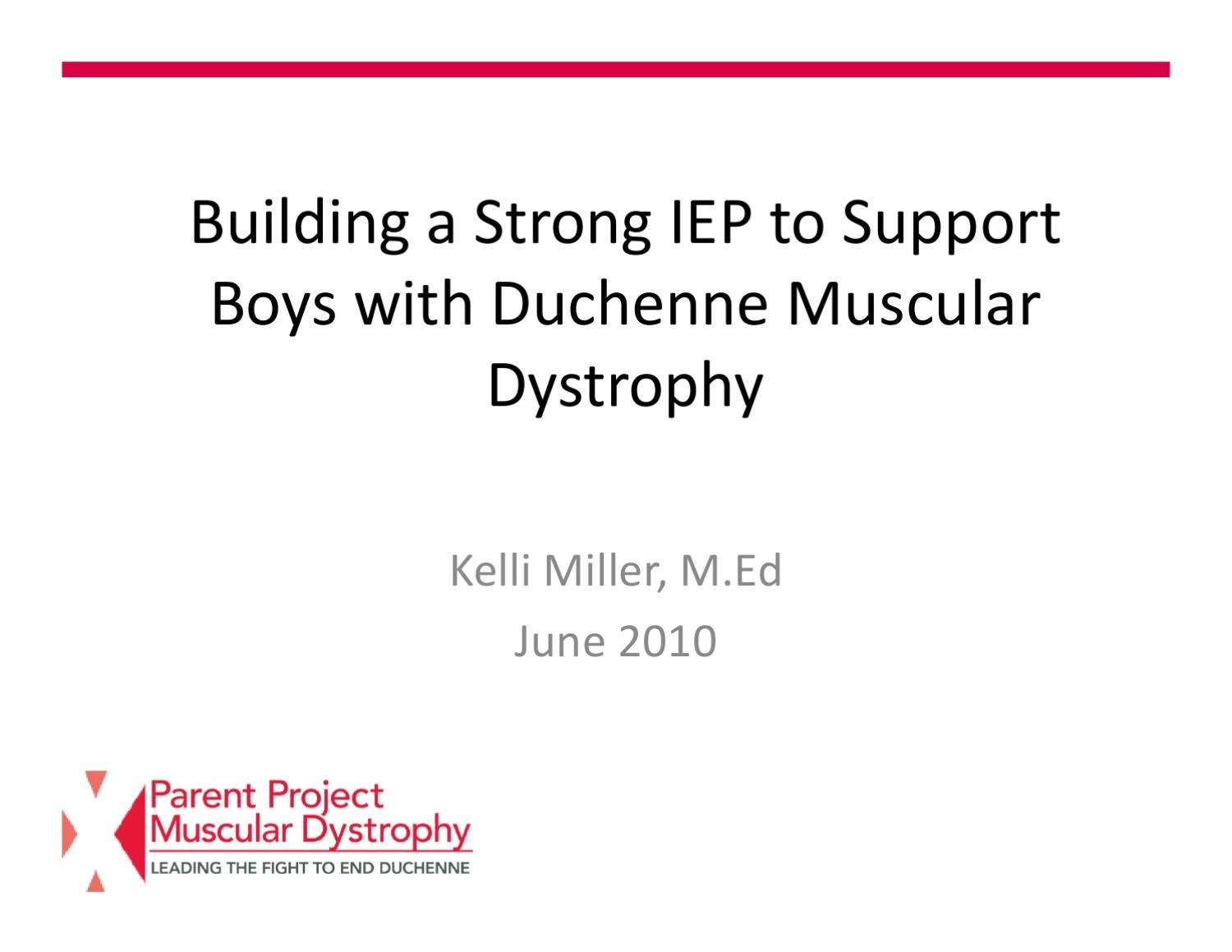 Duchenne Muscular Dystrophy Symptoms Management And Prognosis School Issues Putting Your Iep In Place By Parent Project