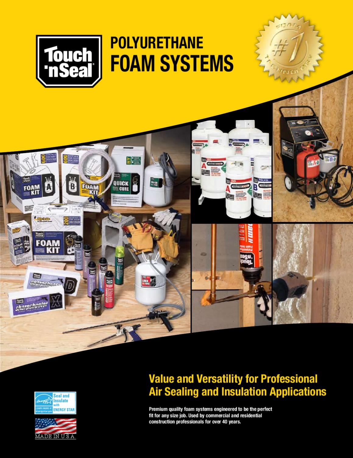 Touch N Foam Professional Touch 39n Seal Polyurethane Foam Systems By David Brown Issuu