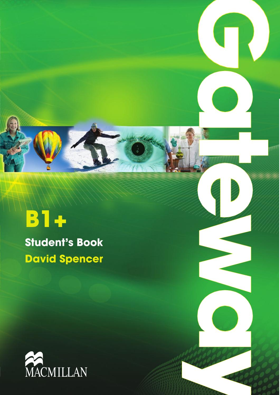 Libros De Macmillan Gateway B1 Student S Book Unit 1 By Macmillan Education Issuu