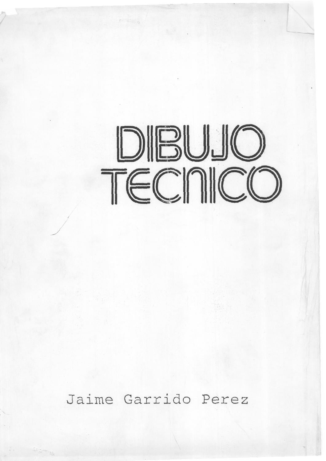 Jaime Garrido Libros Manual Dt By Dibujo TÉcnico Issuu