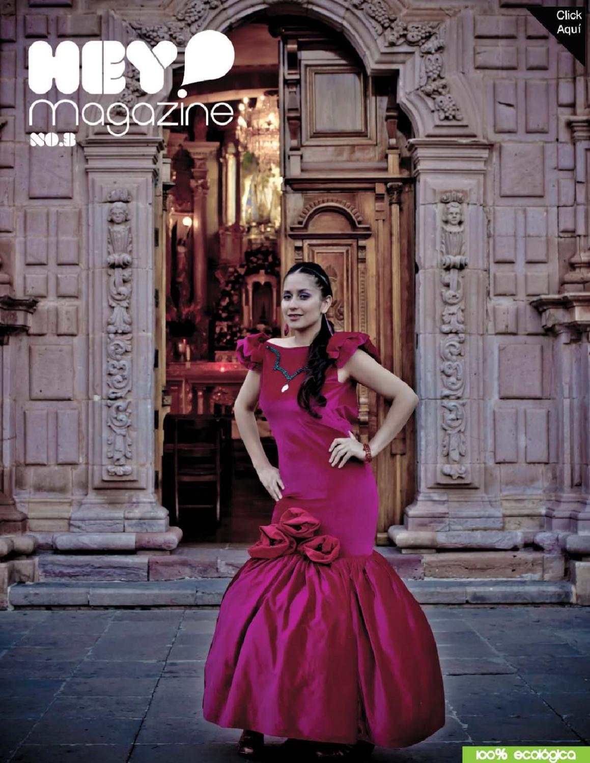 Hey Magazin Revista Hey Magazine Zacatecas No 3 By Hey Magazine