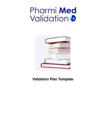 Validation Plan Template Sample by Pharmi Med Ltd - issuu
