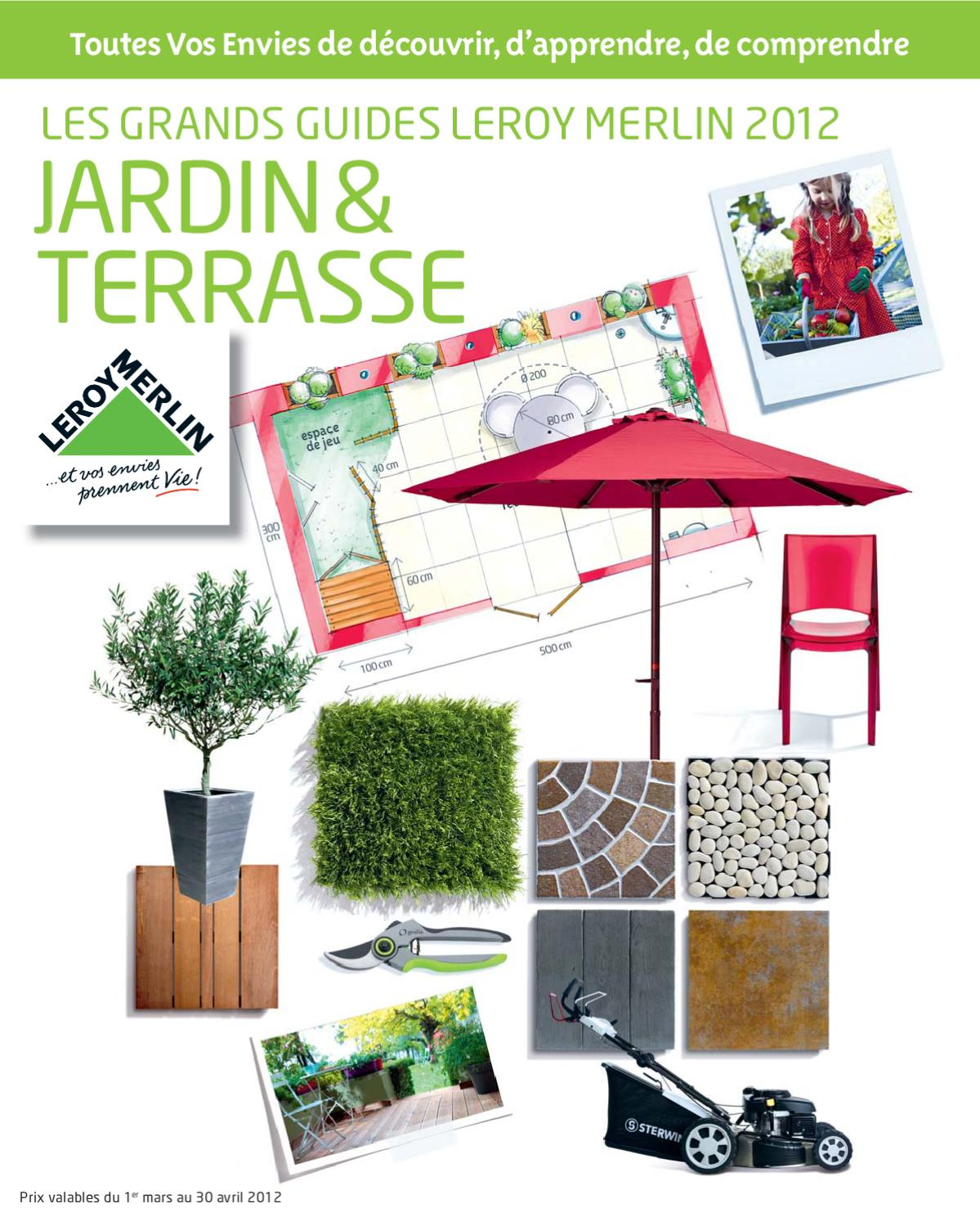 Amenagement Terrasse Leroy Merlin Catalogue Jardin Leroy Merlin