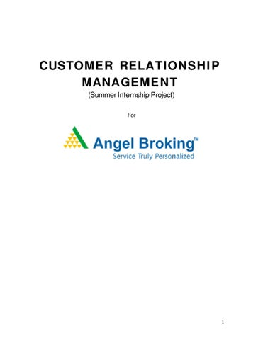 Customer-Relationship-Management for Angel Broking by Sanjay Gupta