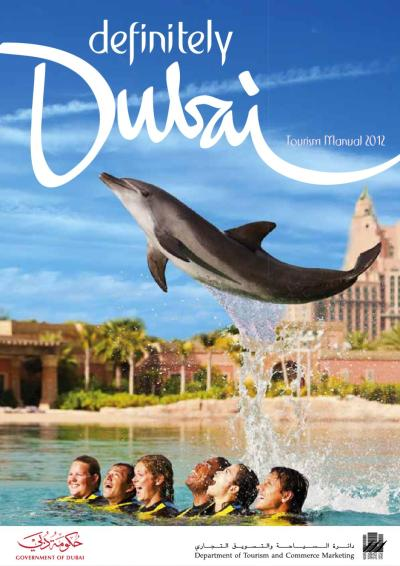 Definitely Dubai | 2012 by Dubai Tourism - Issuu