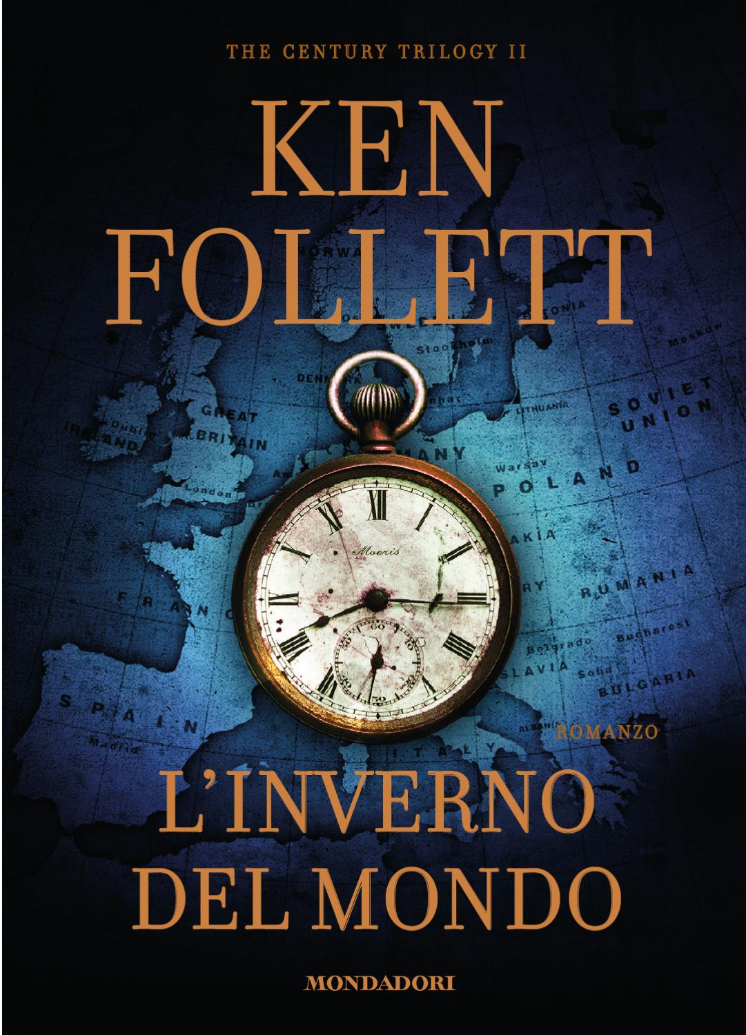 Ken Folet Ultimo Libro Ken Follett Quotl 39inverno Del Mondo Quot Personaggi By Arnoldo