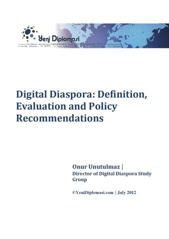 SPECIAL REPORT Digital Diaspora Definition, Evaluation and Policy