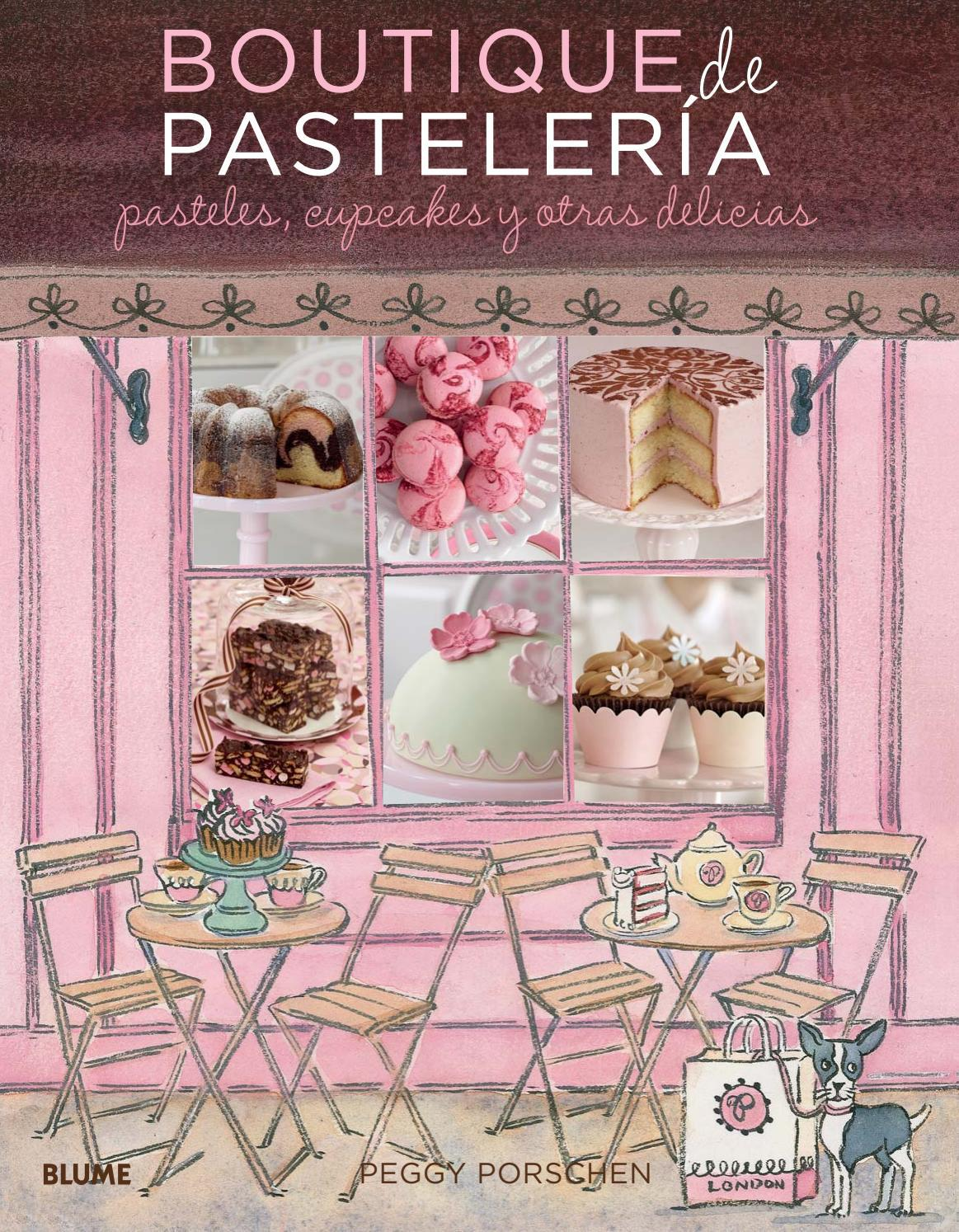 Libro De Reposteria Boutique De Pasteleria By Editorial Blume Issuu
