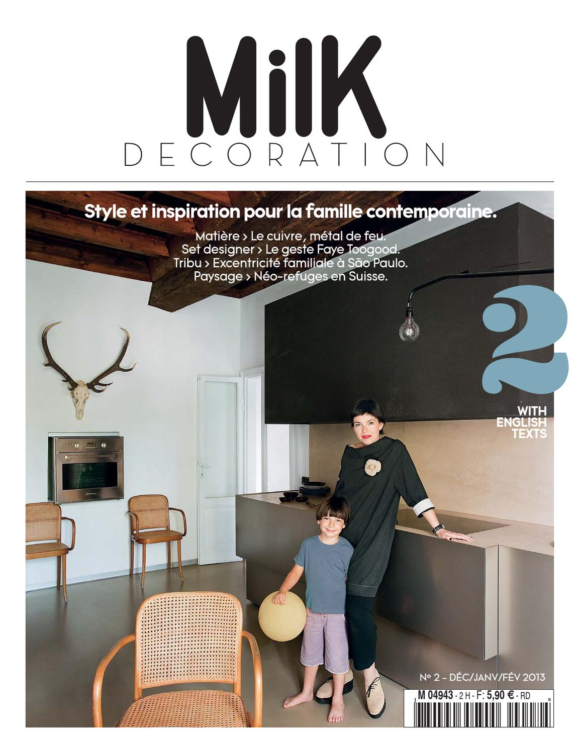 Magazine De Décoration D Intérieur Milk Decoration N2 By Milk Issuu
