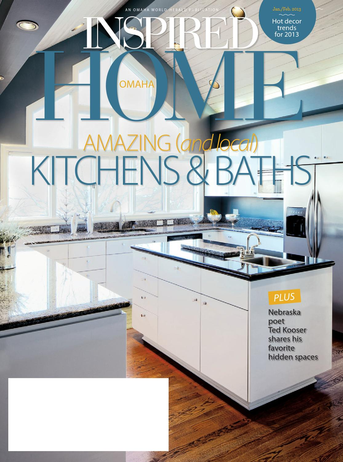 Kitchen And Bath Design Omaha Inspired Home Omaha By Omaha World Herald Issuu