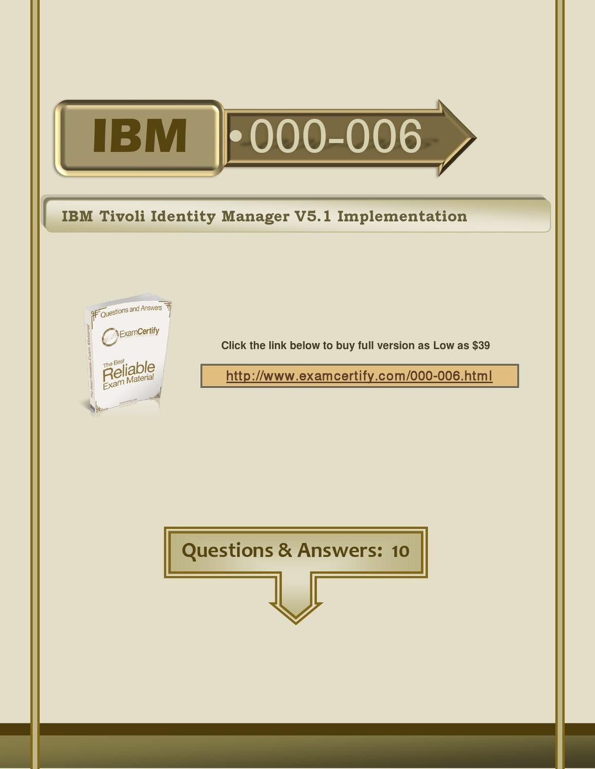 Ibm Tivoli Access Manager Tutorial 000 006 Questions And Answers Examcertify