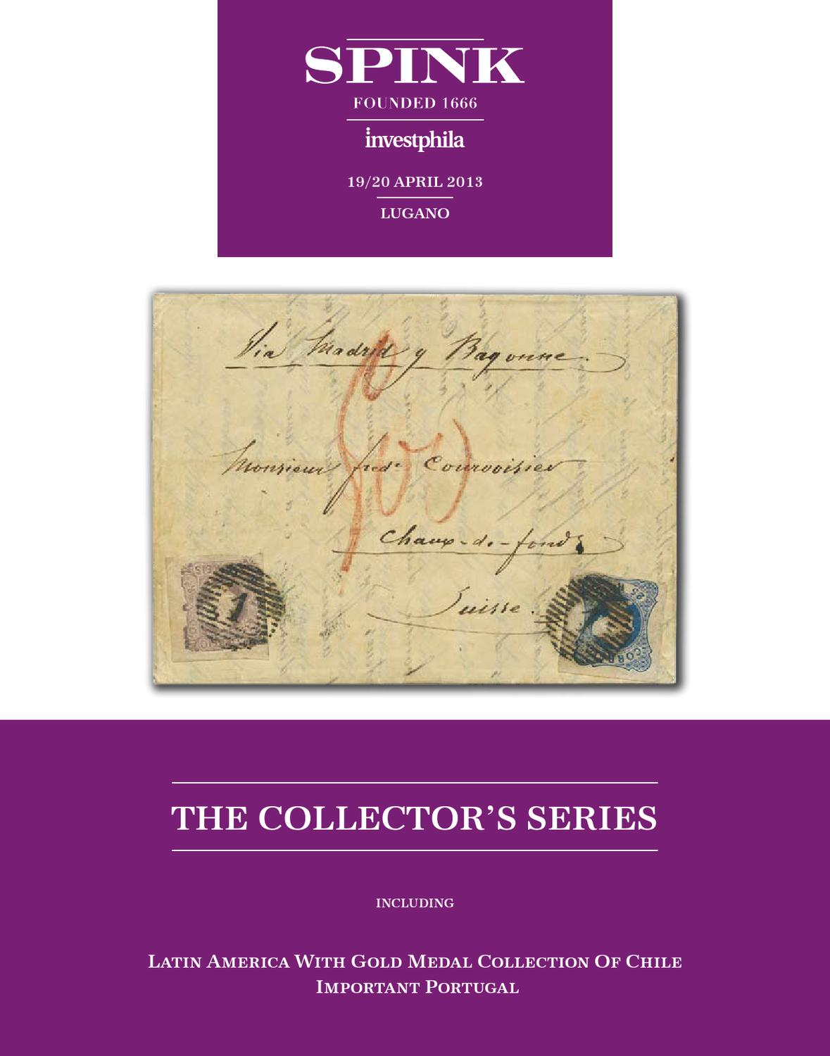 The Collector S Series Including Important Chile And Portugal By Spink And Son Issuu