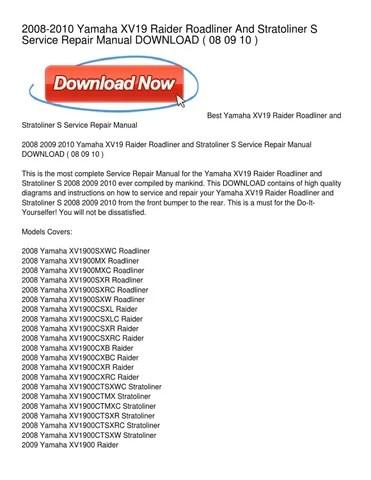 2008-2010 Yamaha XV19 Raider Roadliner And Stratoliner S Service