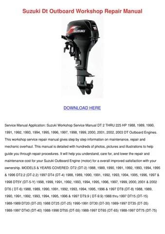 Suzuki Dt Outboard Workshop Repair Manual by Cecil Goral - issuu