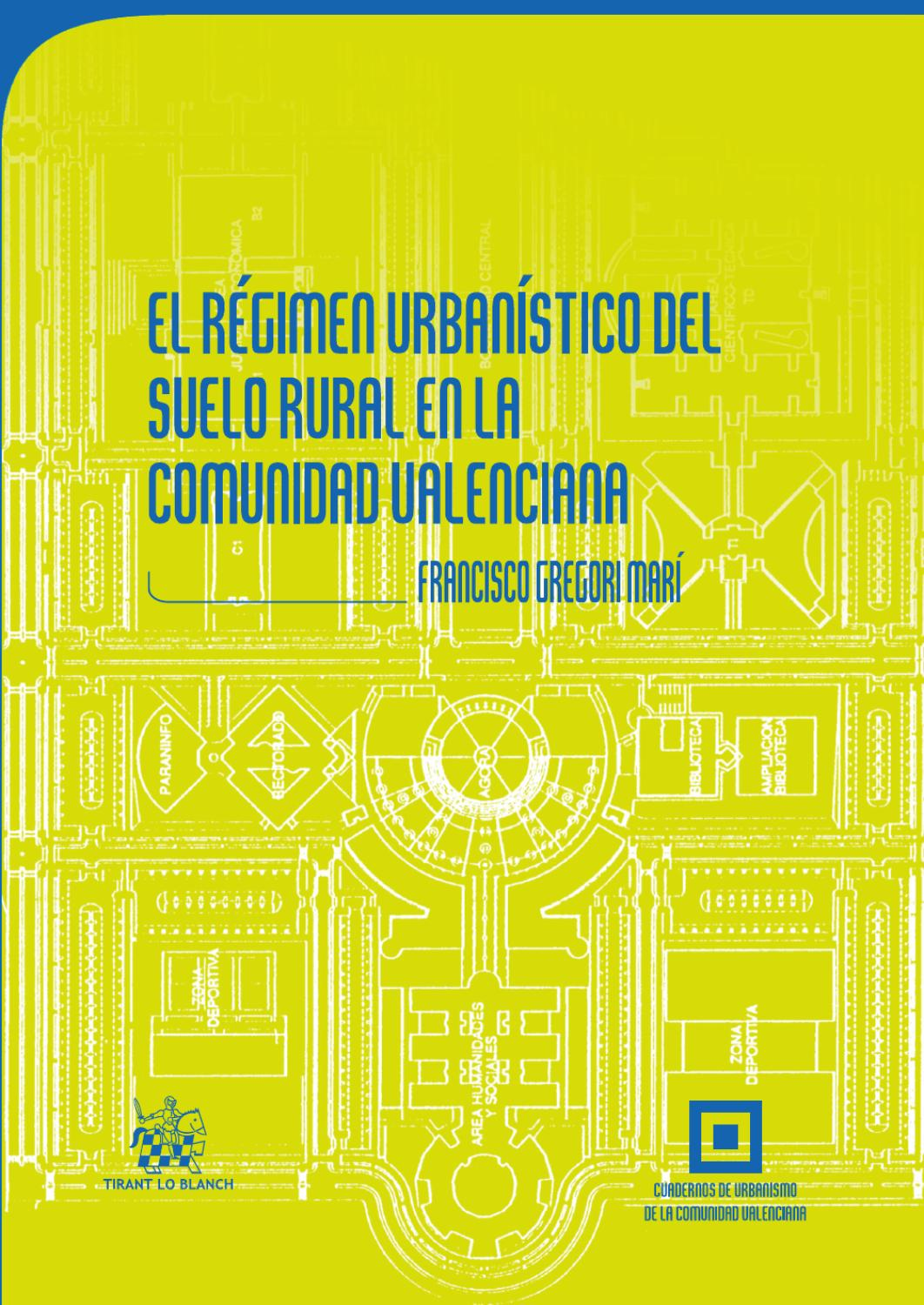 Regimen Urbanistico Del Suelo 1 9788499853765 By Editorial Tirant Lo Blanch Issuu