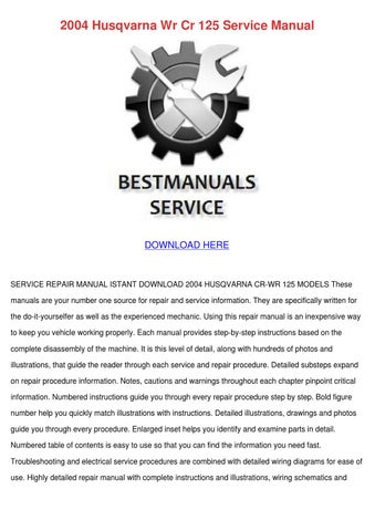 2004 Husqvarna Wr Cr 125 Service Manual by DoreenCoyle - issuu