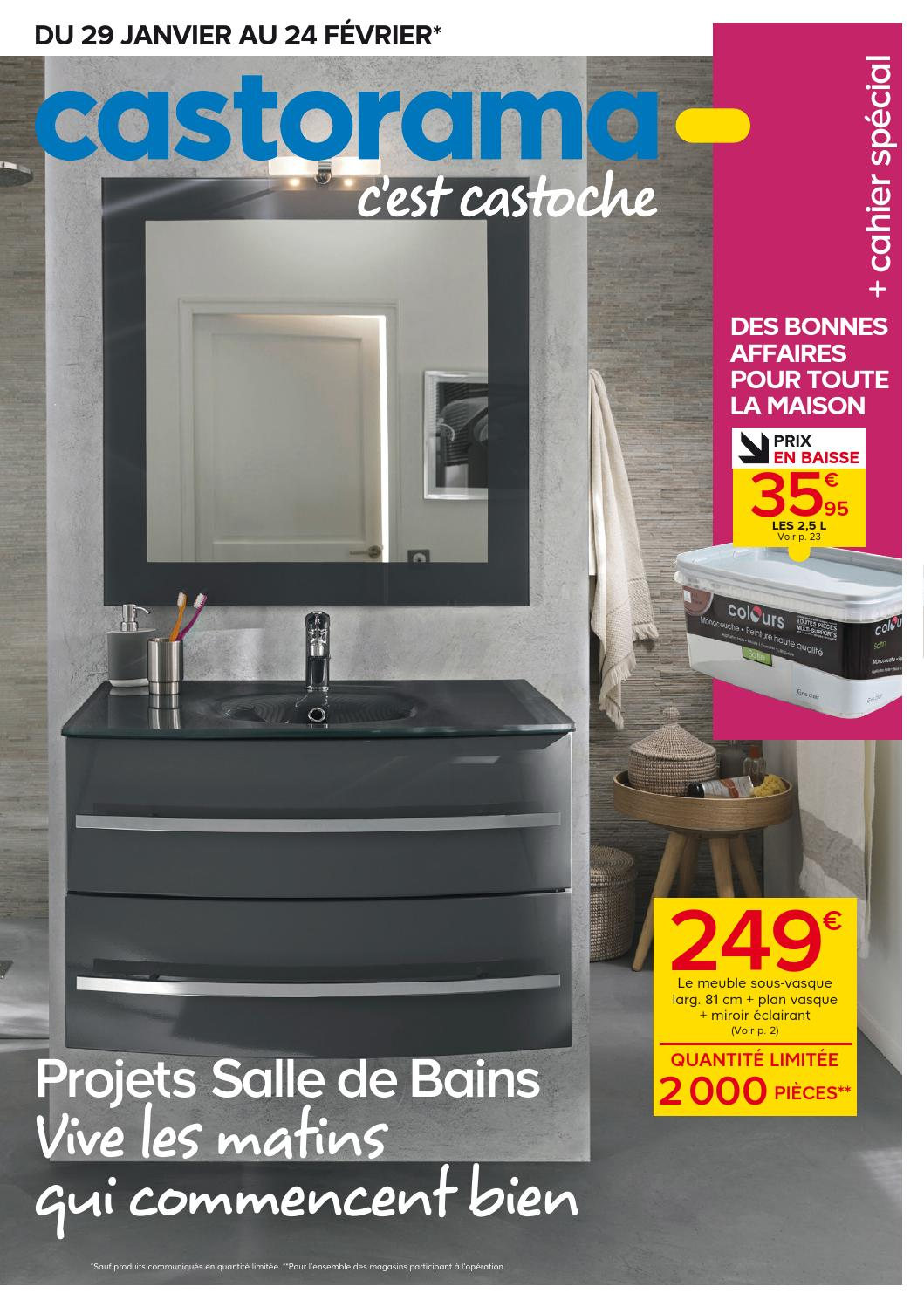 Salle De Bain Castorama Catalogue Catalogue Castorama 29 01 24 02 2014 By Joe Monroe Issuu