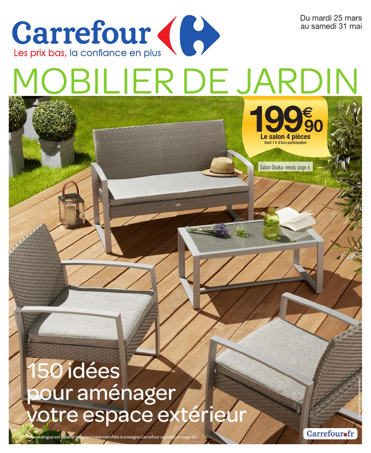 Ensemble Table De Jardin Et 6 Fauteuils En Aluminium Et Textilène Catalogue Carrefour 25 03 31 05 2014 By Joe Monroe Issuu