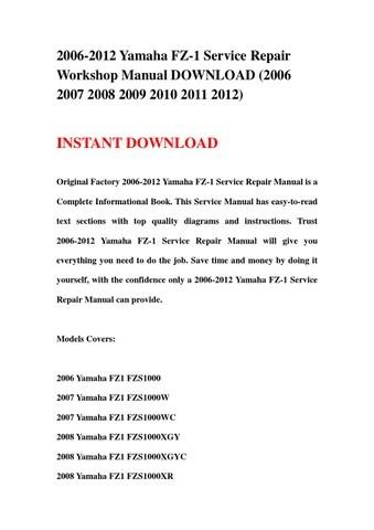2006 2012 yamaha fz 1 service repair workshop manual download (2006