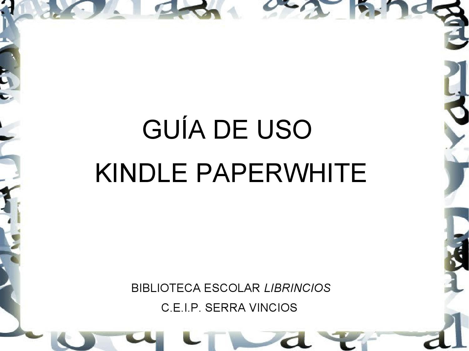 Formato De Libros Kindle Guía Kindle Paperwite By Irene Miñambres Issuu