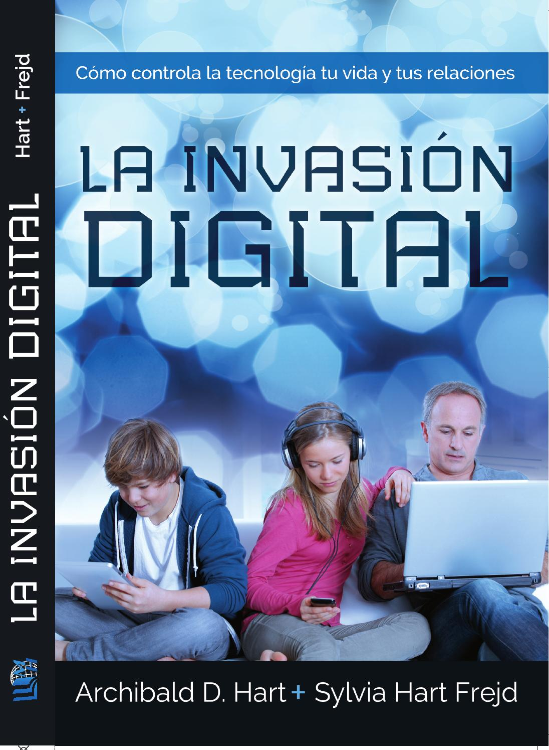 Josh Mcdowell Libros La Invasión Digital By Editorial Mundo Hispano Issuu