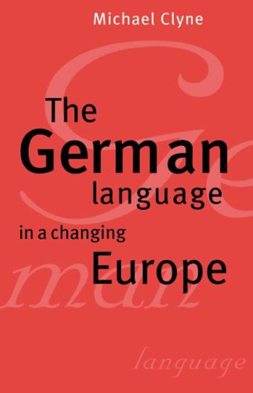 Roberto Albrecht Innendesign Eitorf Clyne The German Language In A Changing Europe By Vlad Shoo Issuu