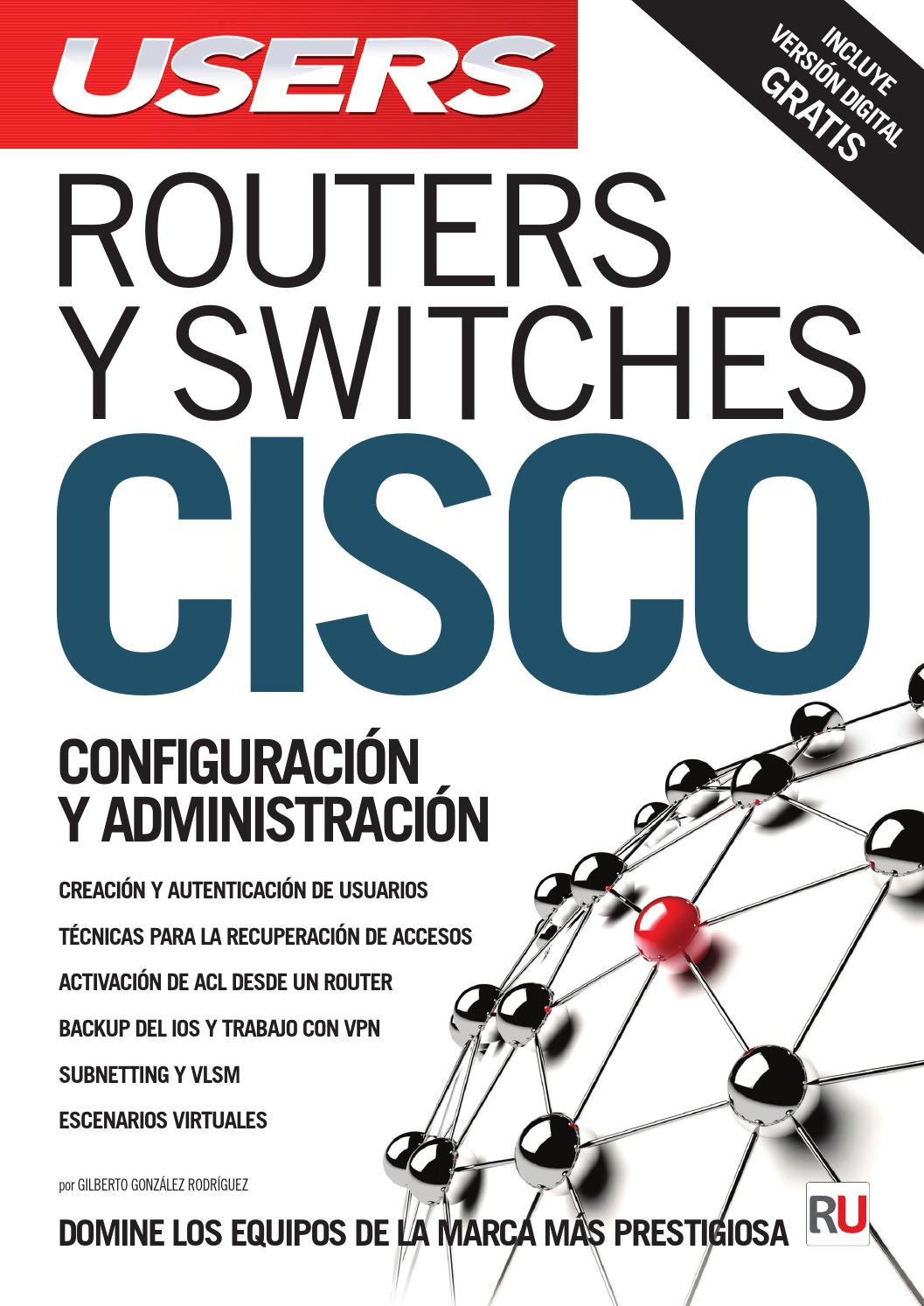 Libros Cisco Routers Y Switches Cisco By Redusers Issuu