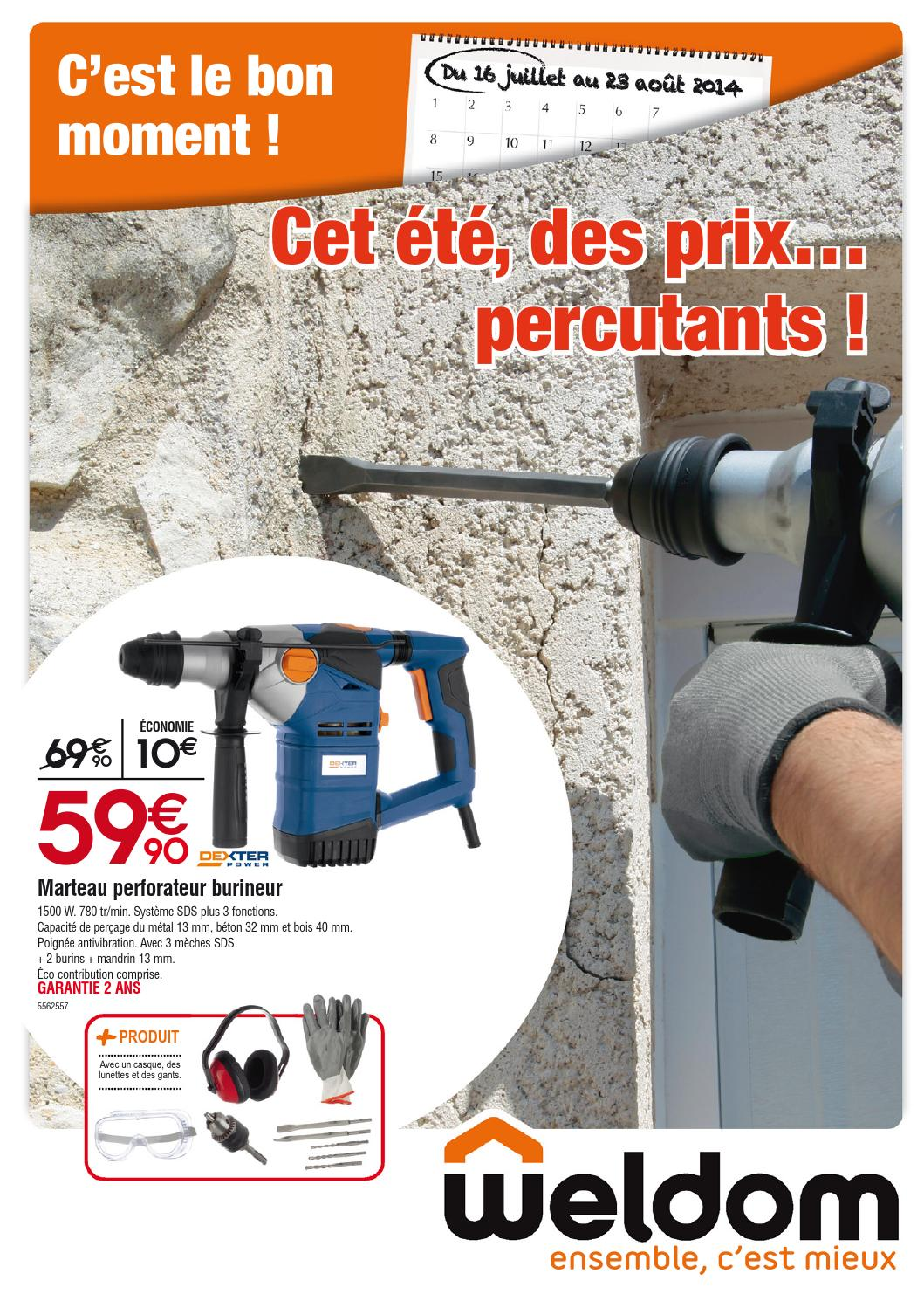 Dalle Exterieur Weldom Weldom Catalogue 16juillet 23aout2014 By Promocatalogues Issuu