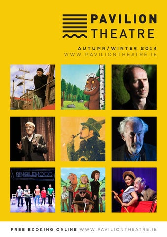 Pavilion Theatre Autumn Winter 2014 Brochure by Pavilion Theatre - issuu