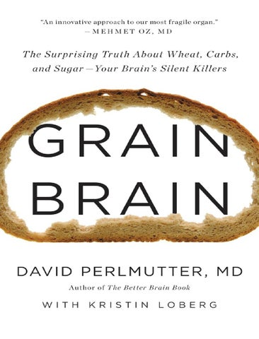 001 grain brain the surprising truth about wheat, carbs, and sugar