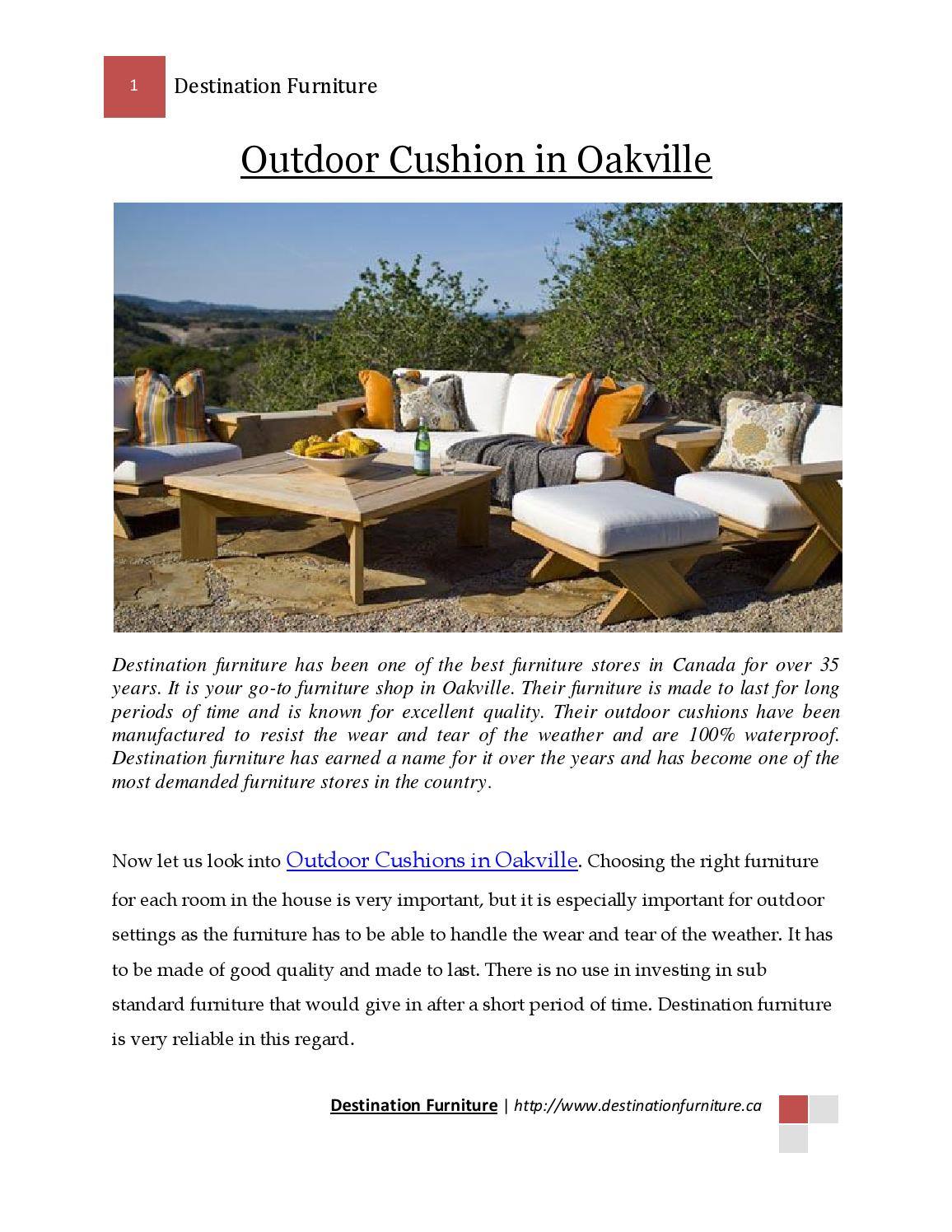 Oakville Outdoor Furniture Outdoor Cushion Oakville By Destination Furniture Issuu