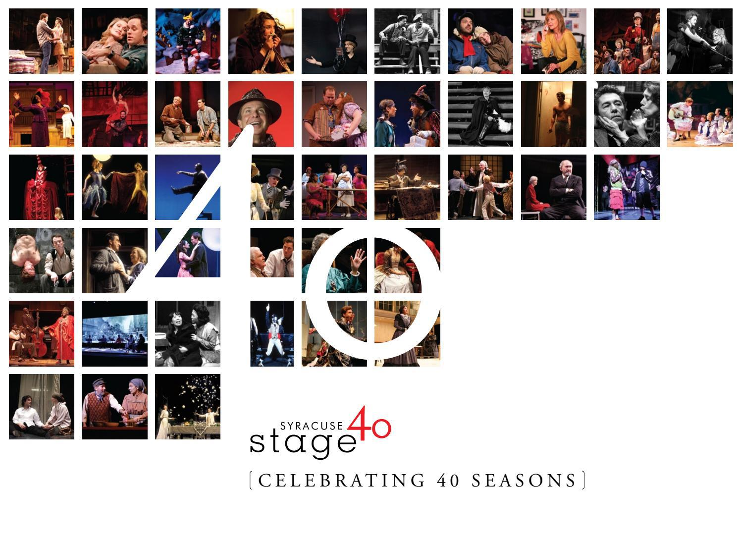 40th Anniversary Book By Syracuse Stage Issuu