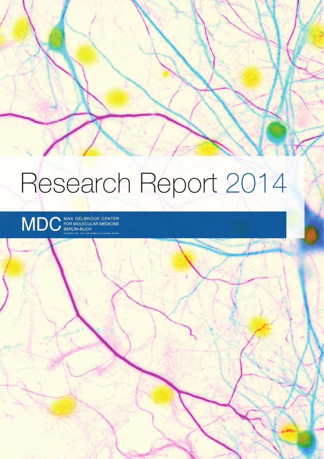 Mdc Research Report 2014 By Max Delbrück Center For Molecular Medicine Issuu