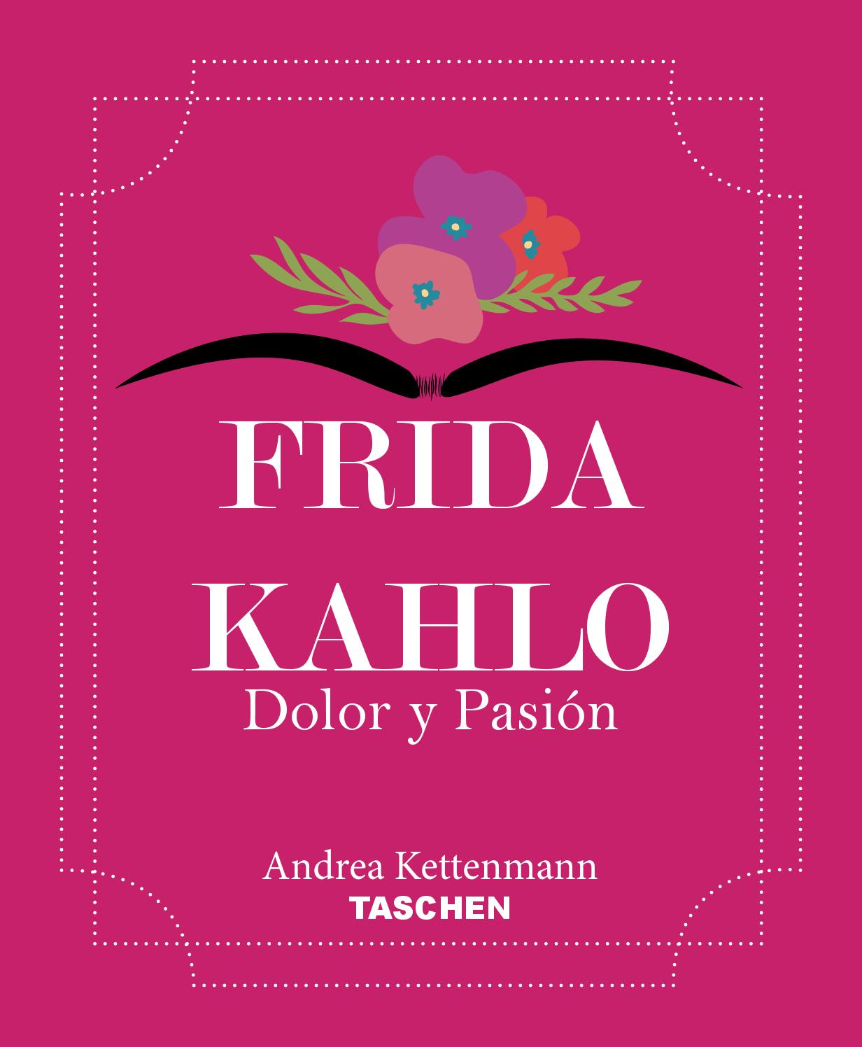 Libro Pasion Libro Frida Kahlo Quotdolor Y Pasión Quot By Kenia Martinez Issuu