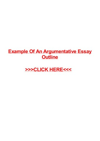 Example of an argumentative essay outline by May Pilon - issuu