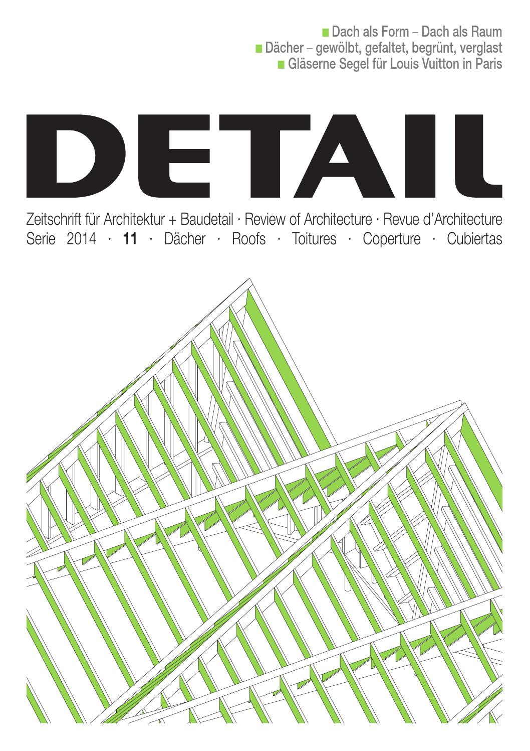 Walmdach Konstruktion Details Detail 11/2014 · Dächer · Roofs · Toitures · Coperture · Cubiertas By Detail - Issuu