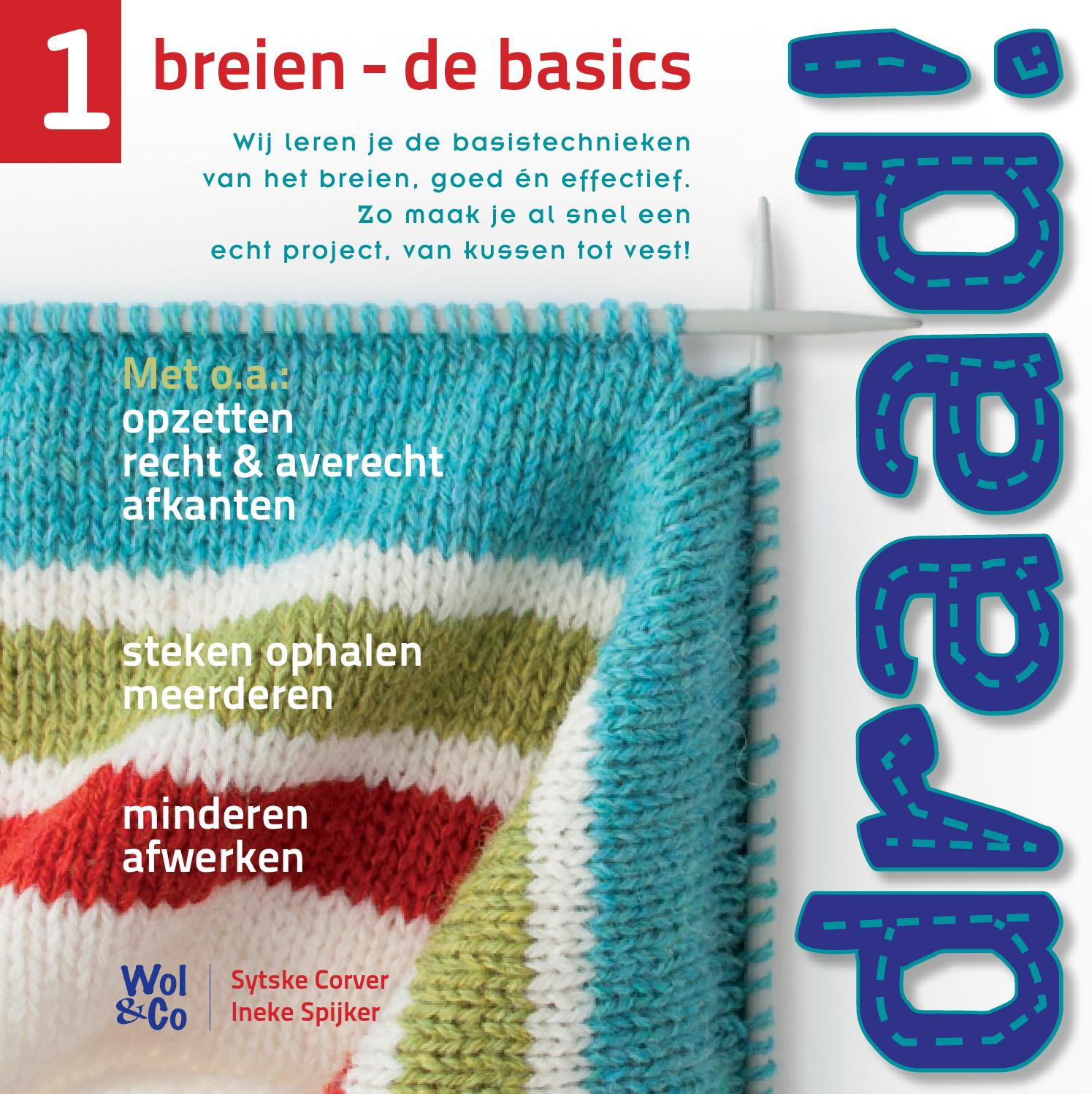 Breinaald Opzetten Draad 1 Breien De Basics By Wol Co Issuu