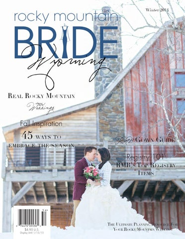 Rocky Mountain Bride Wyoming Winter 2014 by Rocky Mountain Bride
