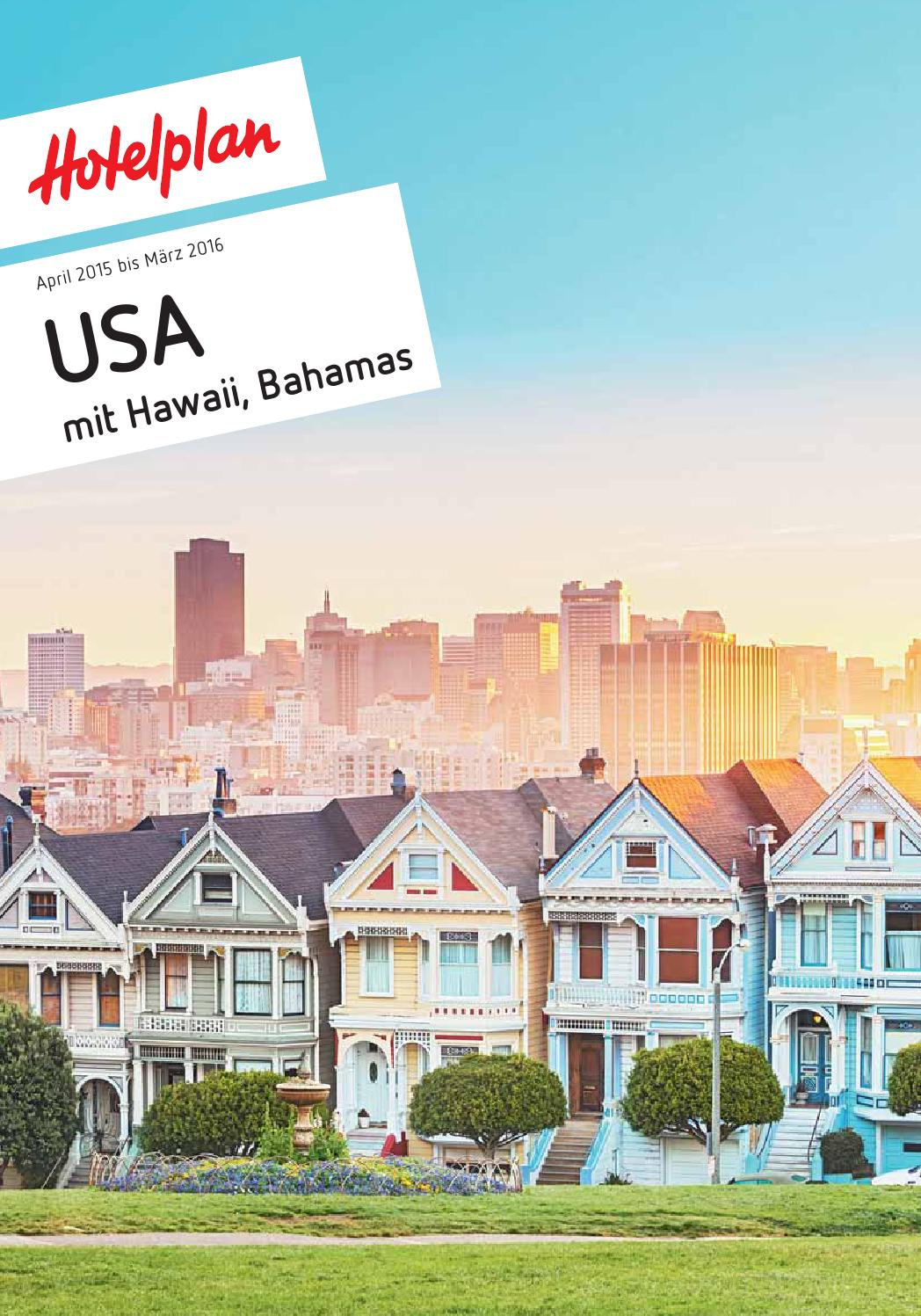 Hotelplan Usa Mit Hawaii Bahamas April 2015 Bis März 2016 By Hotelplan Suisse Mtch Ag Issuu