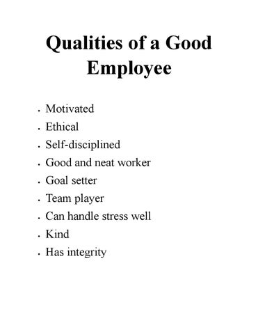 Qualities of a good employee by johnmtay - issuu