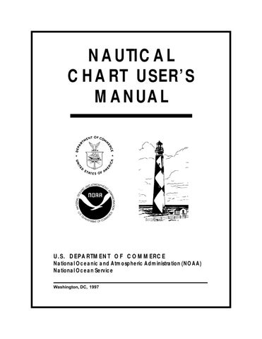 Noaa nautical chart user\u0027s manual 1997 by akto fylakas - issuu