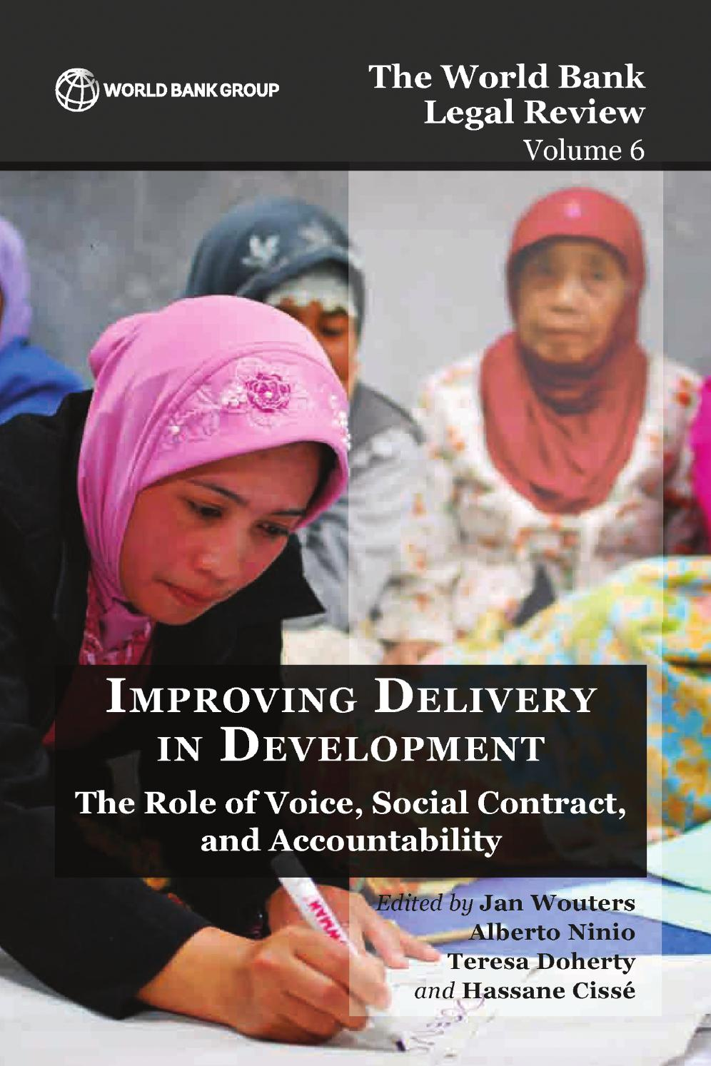 The World Bank Legal Review Volume 6 Improving Delivery In Development Part 2 By World Bank Group Publications Issuu