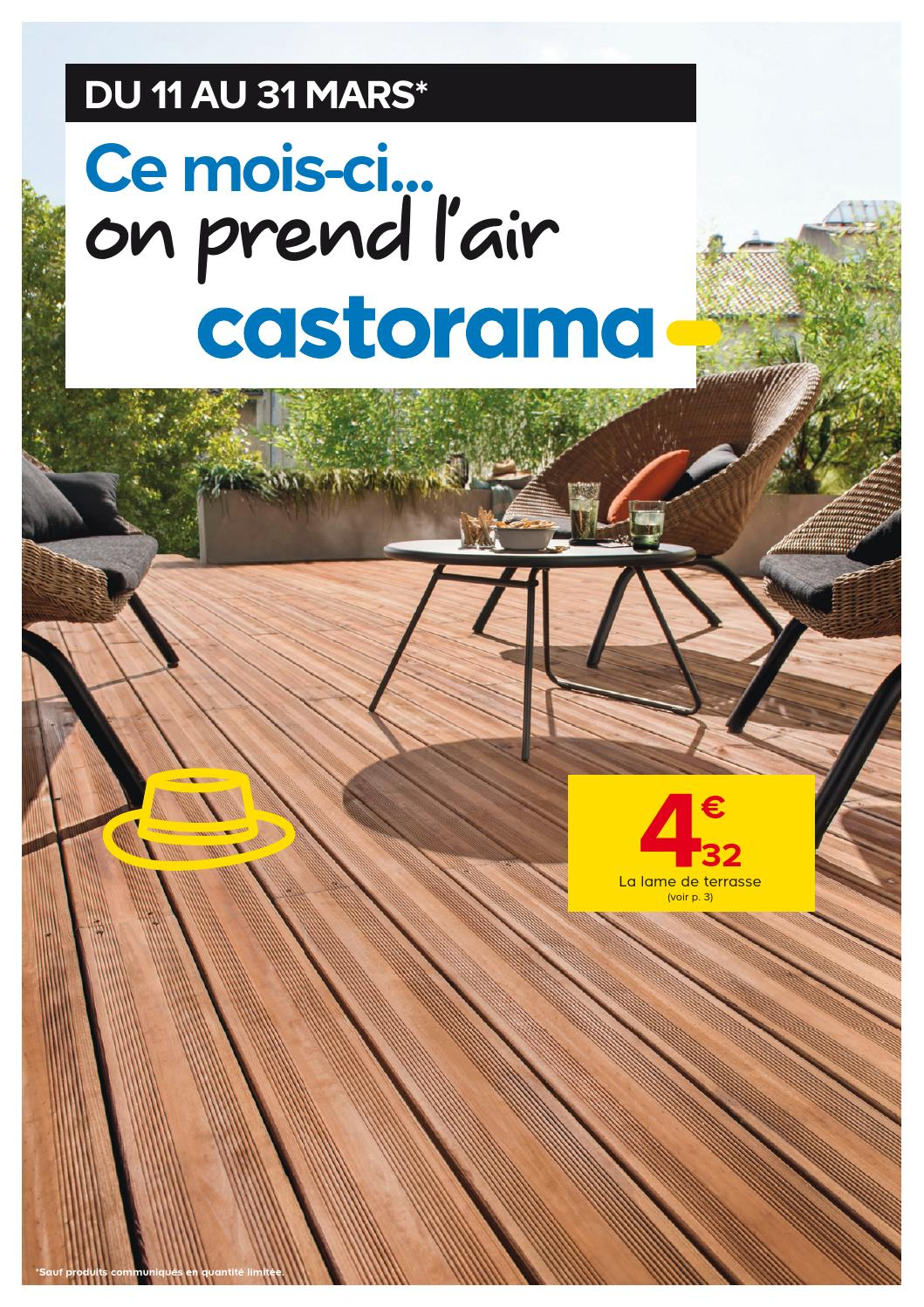 Lame De Terrasse Castorama Castorama Catalogue 11 31mars2015 By Promocatalogues Issuu