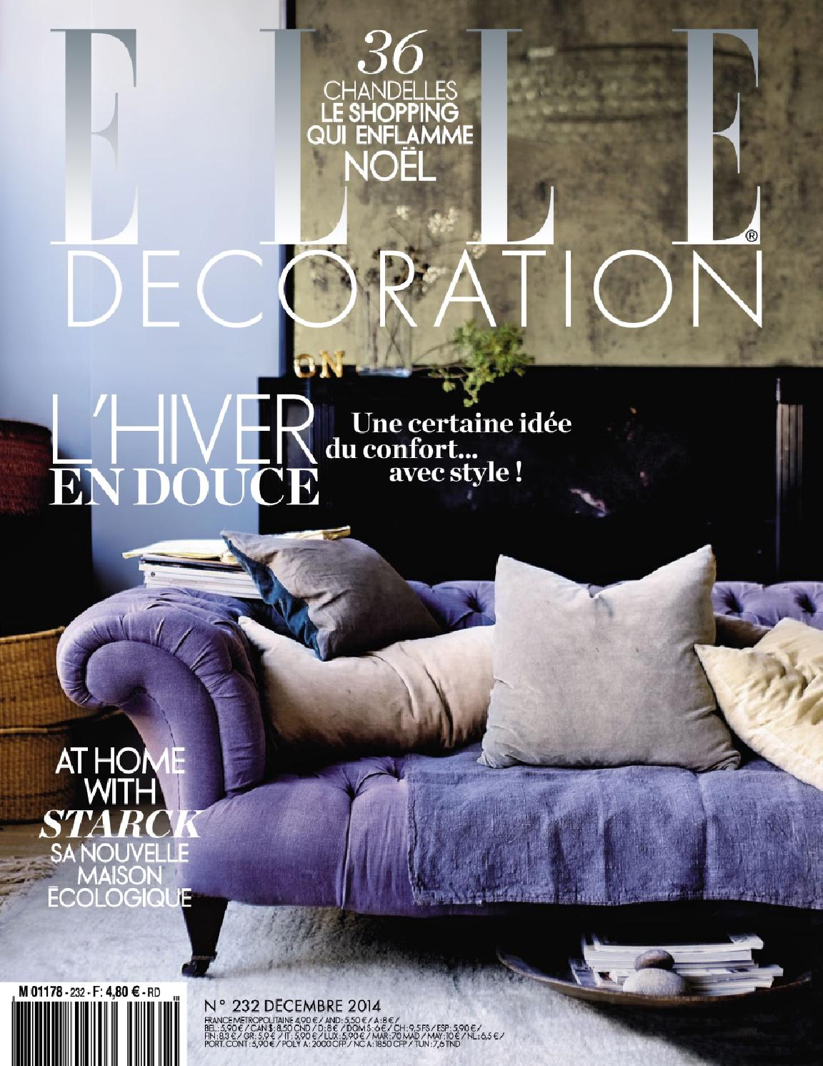 Elle Decoration France Elle Decoration France N 232 December 2014 By Maison