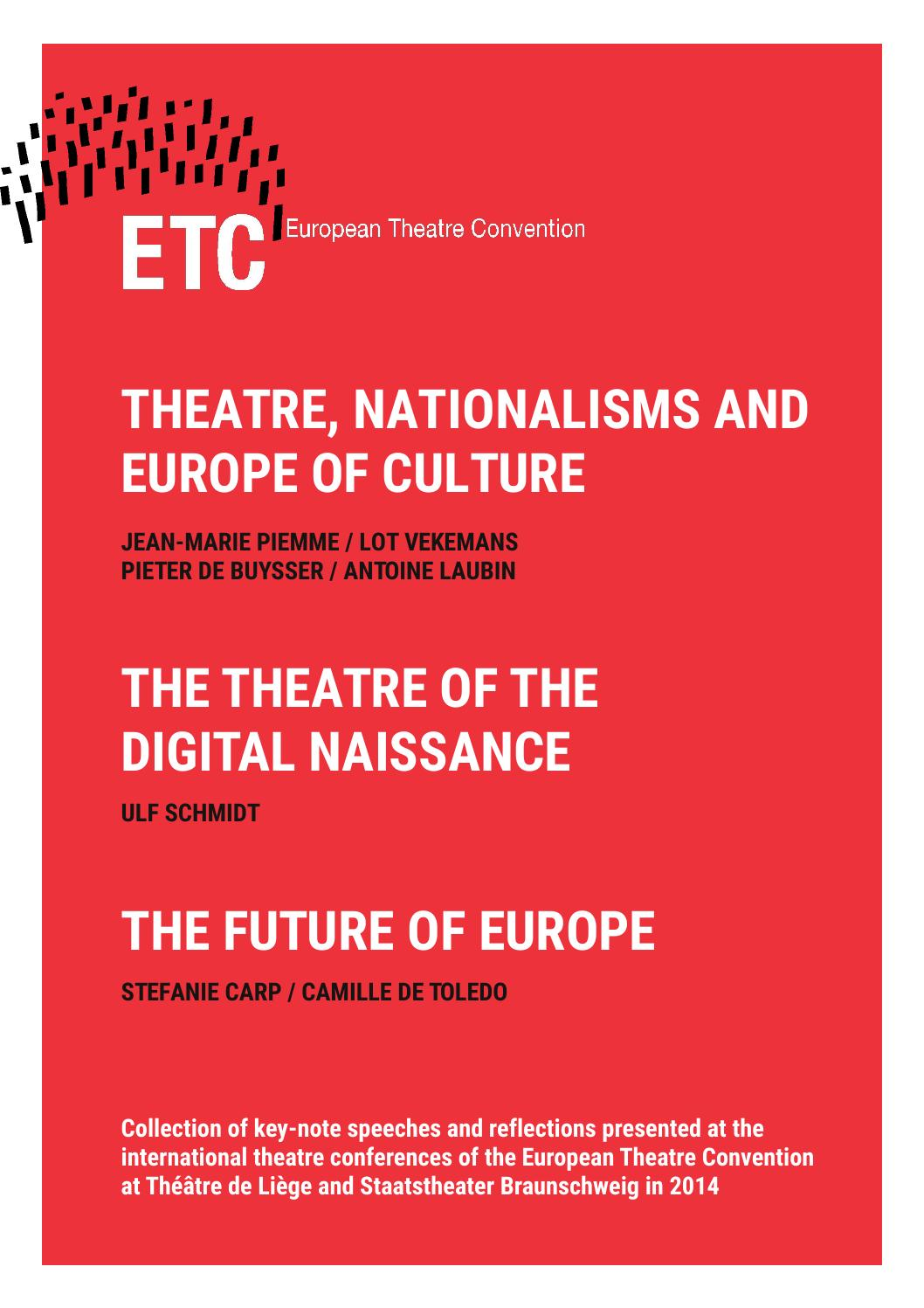 Renforce Conference Utrecht Collection Of Key Note Speeches 2014 By European Theatre Convention