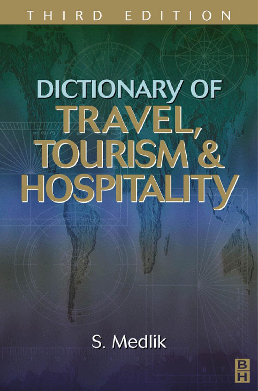 Dictionary Of Travel Tourism Hospitality By Miguel Soto Issuu