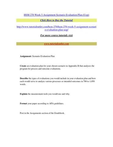 Hsm 270 week 5 assignment scenario evaluation plan by pbpbpbpbpb - issuu