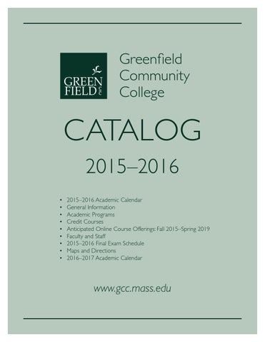 GCC Catalog 2015-16 by Greenfield Community College - issuu
