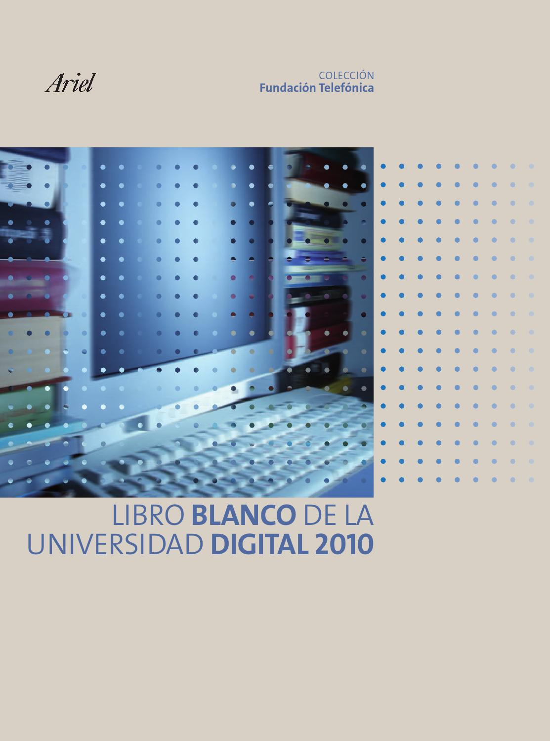 Libros Universidad Libro Blanco De La Universidad Digital By Isabel Ortiz Issuu