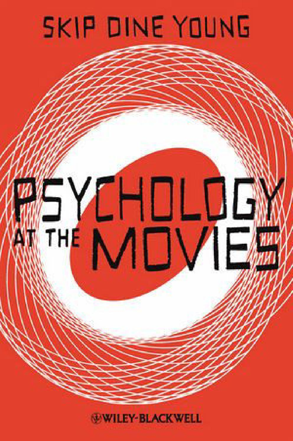 Psychology At The Movies By Richard Joser Issuu
